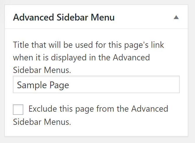 Each page contains a meta box which lets you control the page's title in the menu as well as exclude the page from all menus.